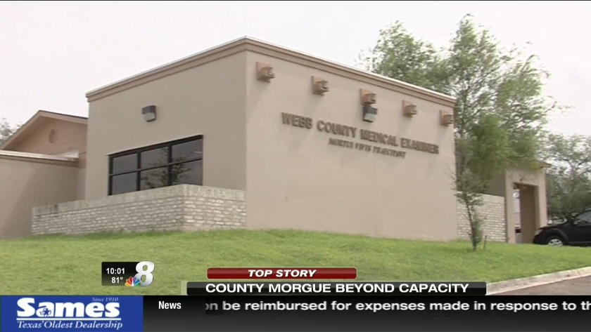 Webb County Morgue beyond capacity
