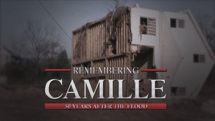 Remembering Camille: 50 Years After the Flood