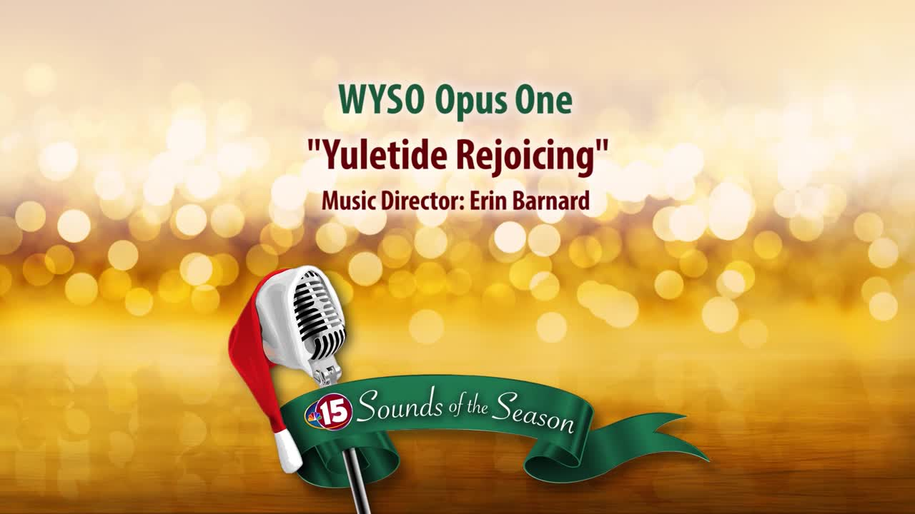 Sounds of the Season WYSO Opus One