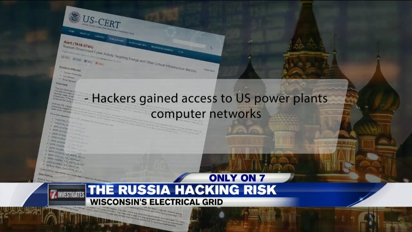 7 Investigates | The Russian hacking risk: Wisconsin\'s electric grid