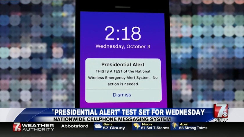 NATIONAL ALERT TEST: Alert system meant for the President's